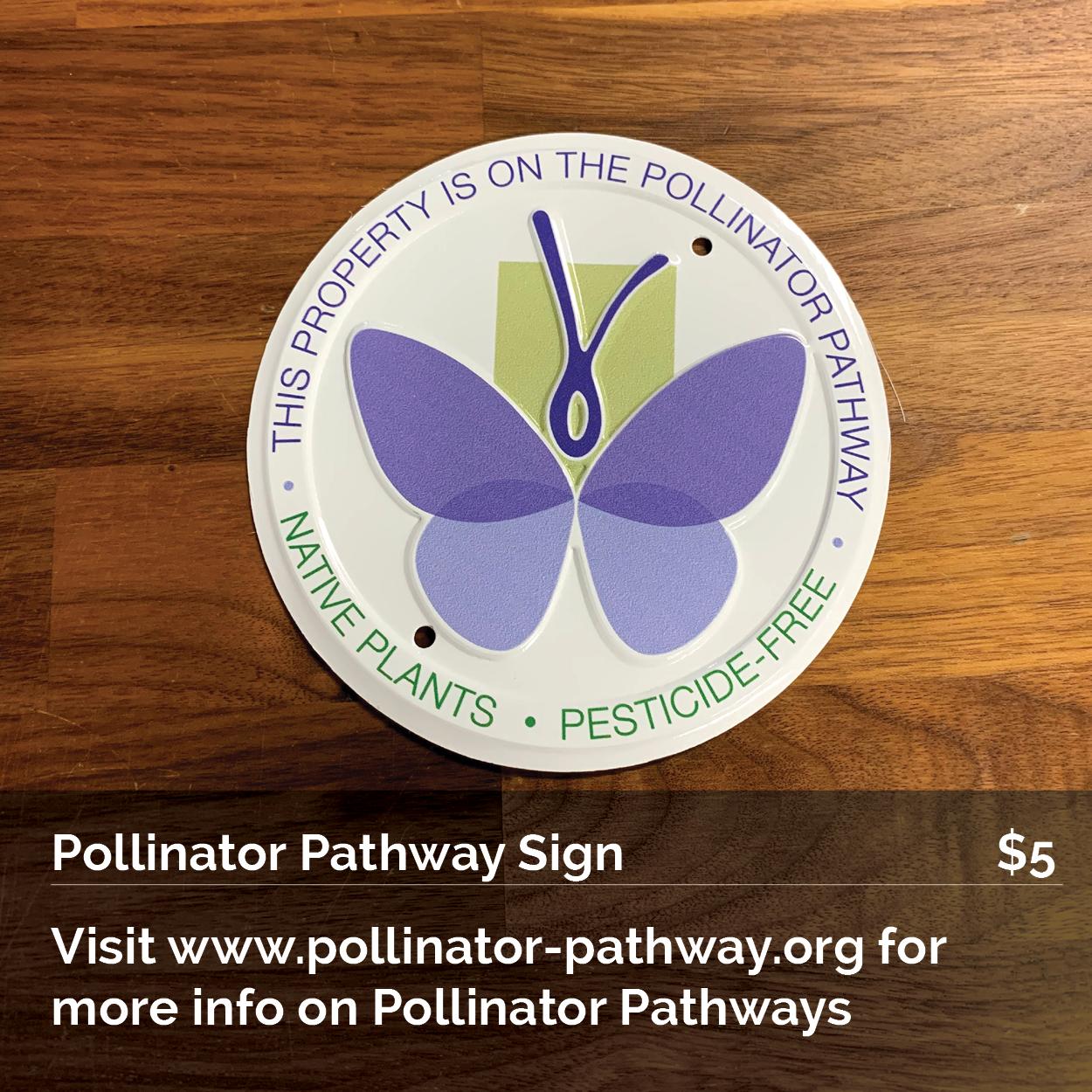 Pollinator Pathway Sign