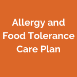 Allergy and Food Tolerance Care Plan